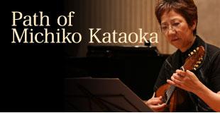 Path of Michiko Kataoka