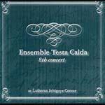 Ensemble Testa Calda The 8th concert