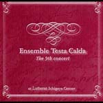 Ensemble Testa Calda The 9th concert